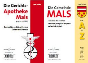 """Das Buch """"Die Gerichtsapotheke Mals"""" und das Rückbuch """"Gemeinde Mals"""""""